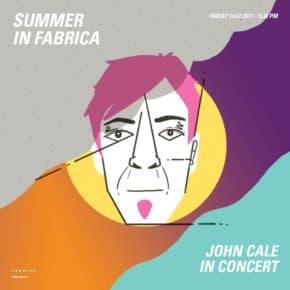 JOHN CALE a Summer in Fabrica